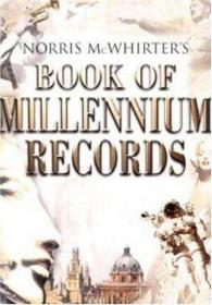 Norris McWhirters Book of Millennium Records