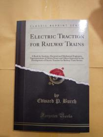 ELECTRIC TRACTION FOR RAILWAY TRAINS(铁路列车的电力牵引)