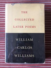 威廉·卡洛斯·威廉斯《晚期诗集》(布面精装带书衣,带THE ROSE小册子,新方向出版社1950)