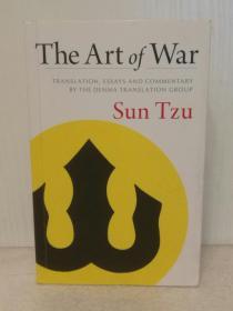 孙子兵法 The Art of War: Translation, Essays, and Commentary by the Denma Translation Group by Sun Tzu (中国思想)英文原版书
