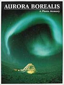 Aurora Borealis: A Photo Memory