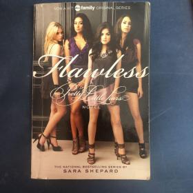 Flawless (Pretty Little Liars, Book 2) (TV Tie-In) 美少女谎言#2:完美无瑕,电视版