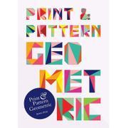 Print & Pattern: Geometric 印染与图案:几何
