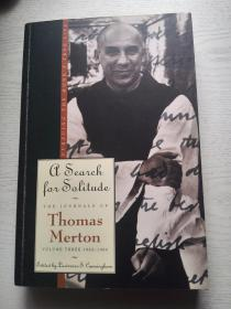 A Search for Solitude:Pursuing the Monks True Life