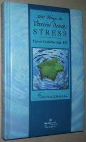 ★英文原版书 500 Ways to Throw Away Stress Donna Smallin