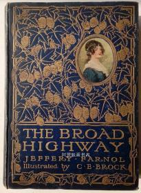 《康庄大道》1912年英国作家杰弗里·法诺尔言情小说彩色插图本毛边本