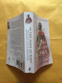 In the Name of Rome:The Men Who Won the Roman Empire (Phoenix Press)