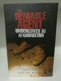 The Deniable Agent: Undercover in Afghanistan by Colin Berry(间谍)英文原版书