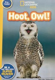 平装  National Geographic kids:hoot,owl!国家地理孩子:h,猫头鹰!