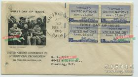 【超珍罕 联合国成立纪念首日封】1945年4月25日联合国制宪会议首日实寄封,有斯大林,罗斯福,丘吉尔三大巨头雅尔塔会议合影实寄封, 贴制宪会议四方联通向联合国邮票