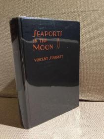 Seaports in the Moon(文森特·斯塔雷特《月上海港》,著名书痴的小说,带亲笔签赠,布面精装,毛边,1928年珍贵美国初版)