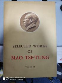 SELECTED WORKS OF MAO TSE-TUNG(Volume III)英文版
