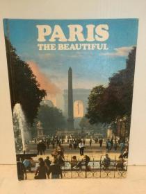 巴黎:美丽之城 大型画册 Paris The Beautiful (法国)英文原版书