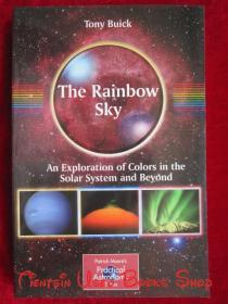 The Rainbow Sky: An Exploration of Colors in the Solar System and Beyond(英语原版 平装本)彩虹天空:太阳系内外色彩的探索