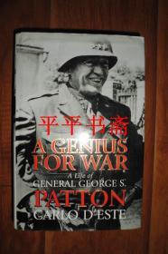 "A GENIUS FOR WAR PATTON《巴顿.卡罗.艾斯特》(大32开精装""英文原版""厚册)"