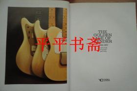 "FENDER THE GOLDEN AGE OF FENDER1946-1970《吉他的黄金时代》(大16开精装画册""英文原版""铜版彩印 缺书衣)"