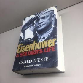 Eisenhower: A Soldiers Life (外文原版)【精装、品好】【  95品+++ 内页干净 自然旧 多图拍摄 看图下单 收藏佳品】