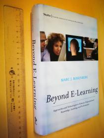 英文原版 大精装 Beyond E-Learning: Approaches and Technologies to Enhance Organizational Knowledge, Learning, and Performance