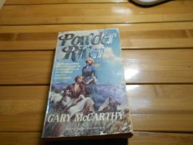 POWDER RIVER, GARY MCCARTHY(波德河,加里·麦卡锡报道)