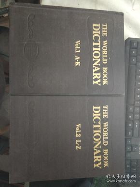 THE WORLD BOOK DICTIONARY Vol.1 A-K Vol.2 L-Z 共两册