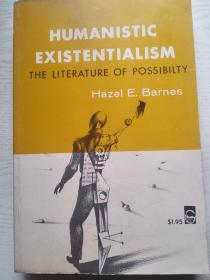 HUMANISTIC EXISTENTIALISM:THE LITERATURE OF POSSIBILTY