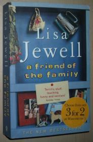 英文原版书 A Friend of the Family 平装 Paperback – 2003 by Lisa Jewell  (Author)