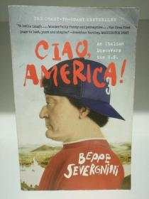 Ciao, America!: An Italian Discovers the U.S. by Beppe Severgnini(旅行)英文原版书
