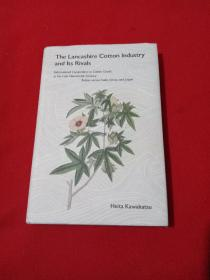 The Lancashire Cotton lndustry and lts Rivals