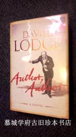 【英文初版/签名本】全品/精装/书衣/英国学者小说家戴维·洛奇名著《作者,作者》David Lodge: Author, Author. A Novel.