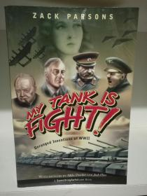 My Tank is Fight Deranged Inventions of WWII by Zack Parsons (二战) 英文原版书