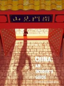 China, an Insiders Guide