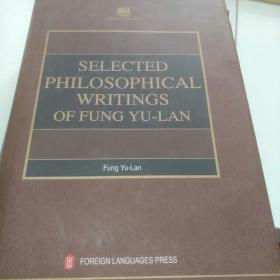 Selected Philosophical Writings of Fung Yu-Lan