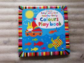 Babys Very First Touchy-Feely Colours Play Book【24开】