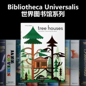 【BU 世界图书馆系列】树屋:空中城堡的童话故事 英文原版 Tree Houses: Fairy Tale Castles in the Air 塔森 Taschen 精装