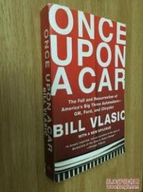 【正版英文】Once Upon a Car: The Fall and Resurrection of Americas Big Three Automakers-GM, Ford, and Chrysler