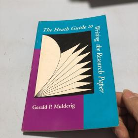The Heath Guide to Writing the Research Paper