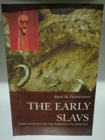 早期斯拉夫人史 The Early Slavs:Eastern Europe from the Initial Settlement to the Kievan Rus (欧洲史)英文原版书