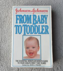Johnson and Johnson from Baby to Toddler