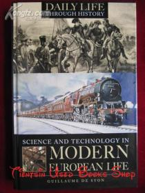 Science and Technology in Modern European Life(英语原版 精装本)现代欧洲生活中的科学技术