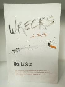 Wrecks and Other Plays by Neil LaBute (美国戏剧)英文原版书