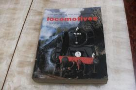Iocomotives:A complete history of the worlds great locomotives and fabulots train journeys(平装小16开  2001年印行  有描述有清晰书影供参考)