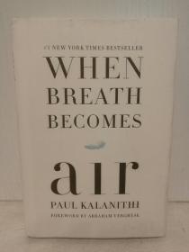 当呼吸化为空气 When Breath Becomes Air by Paul Kalanithi (医疗)英文原版书