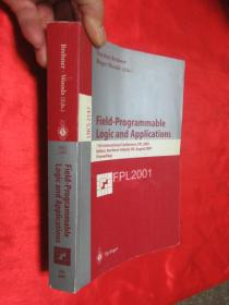 Field-Programmable Logic and       (小16开)   【详见图】