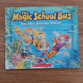 Magic Schools Bus on the Ocean Floor  神奇校车系列: 海底探秘 英文原版