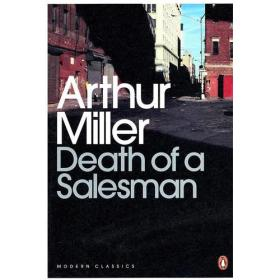 Death of a Salesman:Certain Private Conversations in Two Acts and A Requiem