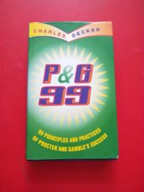 P & G 99: 99 Principles and Practices of Procter and Gambles Succes   宝洁99:99宝洁成功的原则与实践