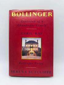 Bollinger: Tradition of a Champagne Family 英文原版-《博林杰:香檳世家的傳統》
