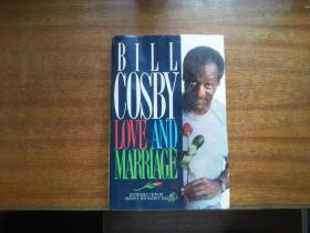 英文原版小说【BILL COSBY : LOVE and MARRIAGE】大32开精装本,书影如一详见描述