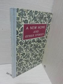 新的家及其他故事 A NEW HOME AND OTHER STORIES【精装】