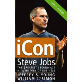 iCon Steve Jobs:The Greatest Second Act in the History of Business